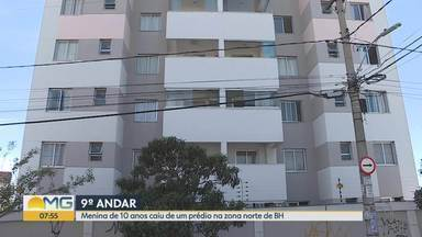 Menina que caiu de prédio em BH passa por 2ª cirurgia; família acredita em sonambulismo - Criança de 10 anos caiu do 9º andar de um prédio na madrugada deste domingo.