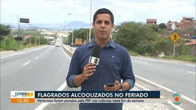 Mais de 20 motoristas são flagrados dirigindo sob efeito de álcool na Paraíba - Balanço do feriadão é da Polícia Rodoviária Federal.