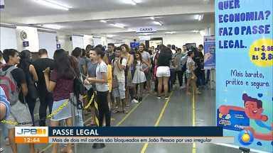 Mais de dois mil cartões do Passe Legal são bloqueados em João Pessoa - Os cartões foram bloqueados por causa do uso irregular.