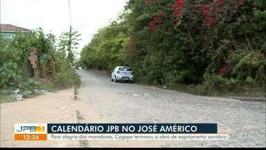 Calendário JPB no José Américo - Cagepa terminou a obra de esgotamento sanitário.