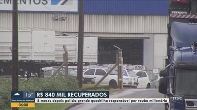 Polícia prende suspeitos de integrar quadrilha e recupera R$ 840 mil no Oeste de SC - Polícia prende suspeitos de integrar quadrilha e recupera R$ 840 mil no Oeste de SC
