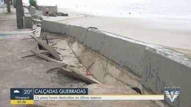 Moradores reclamam de buracos na calçada da orla da praia, em Mongaguá - Os pisos foram destruídos na última ressaca.