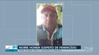 Suspeito de ter assassinado a namorada morre em São Luís - Crime foi registrado na última sexta-feira (15).
