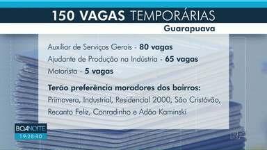 Guarapuava está com 150 vagas temporárias abertas - As vagas temporárias são para diversas áreas e estão sendo oferecidas por uma agência de empregos