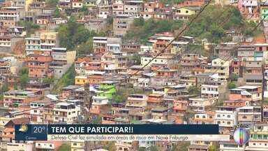 Defesa Civil faz simulado em áreas de risco de Nova Friburgo - Várias localidades da cidade vão receber o treinamento.