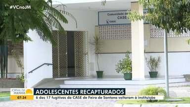 Seis dos 17 adolescentes que fugiram da CASE são recapturados em Feira de Santana - A fuga aconteceu na segunda-feira (14). Dez jovens ainda estão foragidos.