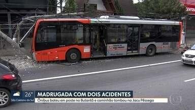 Ônibus bate em poste no Butantã e caminhão tomba na Jacu Pêssego - Trânsito ficou intenso nas duas vias após os acidentes durante a madrugada.