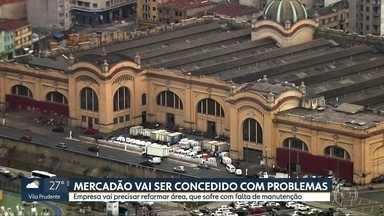 Prefeitura vai passar Mercadão com problemas estruturais para a iniciativa privada - Fachada está caindo, banheiros estão quebrados e há sujeira do lado de fora.