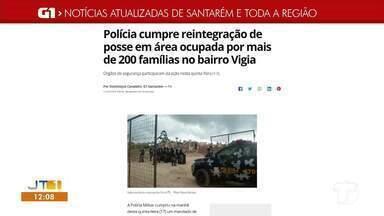 Reintegração de posse no bairro Vigia é destaque no G1 Santarém e região - Saiba o que é destaque acessando o maior portal de notícias da região.