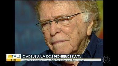 Corpo de Maurício Sherman deve ser velado no Rio nesta sexta (18) - Ator, produtor e diretor foi um dos pioneiros da TV.
