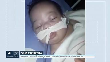 Família recorre à justiça para conseguir cirurgia para bebê no DF - A secretaria de Saúde informou que a bebê Aylla, de dois meses, está na fila de espera por uma vaga no Instituto de Cardiologia.