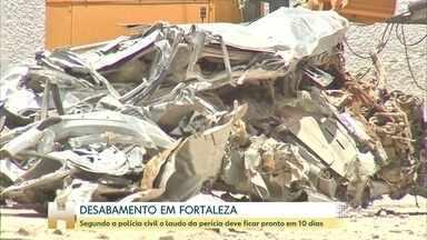 Perícia no Edifício Andrea, em Fortaleza, deve entregar relatório em 10 dias - Os trabalhos estão focados agora na retirada do entulho e nas investigações. Até agora 18 pessoas foram ouvidas.