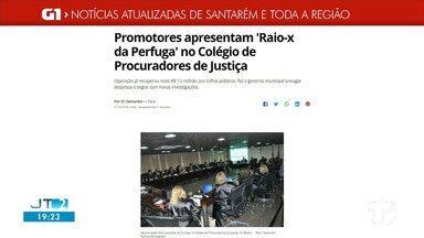 'Raio-x da Perfuga' colegio de Procuradores de justiça é destaque no G1 Santarém e região - Confira essa e outras notícias regionais.