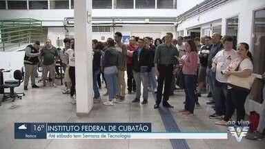 Semana Nacional de Ciência e Tecnologia tem programação gratuita em Cubatão - De 21 a 26 de outubro, evento ocorre no Instituto Federal de Educação, Ciência e Tecnologia de São Paulo, no campus de Cubatão.