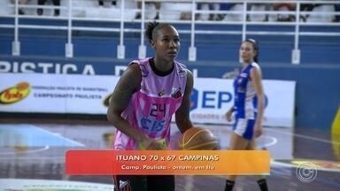 Ituano termina primeiro turno invicto no Campeonato Paulista feminino de basquete - Campinas foi melhor nos dois primeiros períodos, chegando ao intervalo com 4 pontos de vantagem. O Ituano passou à frente no terceiro quarto, mas o jogo foi equilibrado.