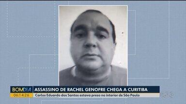 Assassino confesso de Rachel Genofre chega a Curitiba - Carlos Eduardo dos Santos estava preso no interior de São Paulo.
