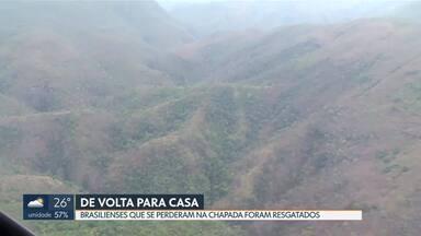 Turistas de Brasília que se perderam na Chapada dos Veadeiros já estão em casa - O grupo saiu na sexta-feira e deveria retornar no domingo, mas acabou se perdendo.
