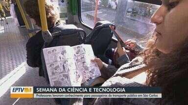 Professores levam conhecimento para passageiros dos ônibus em São Carlos - Atividade faz parte da programação da 16ª Semana Nacional da Ciência e Tecnologia.