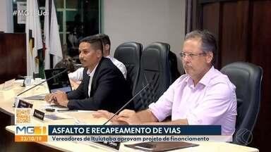 Projeto que modifica garantia de financiamento para recapeamento em Ituiutaba é aprovado - Financiamento de R$ 22 milhões será direcionado para realização de asfalto e recapeamento em ruas da cidade.