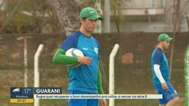 Guarani quer recuperar o bom desempenho pra voltar a vencer na série B - Bugre precisa reencontrar vitórias para eliminar risco de rebaixamento.