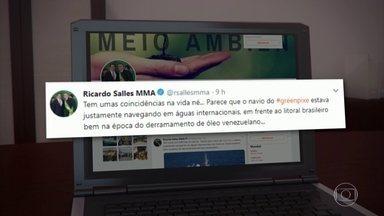 Greenpeace vai acionar na Justiça o ministro do Meio Ambiente após declarações na internet - Nesta quinta (24), Ricardo Salles voltou a atacar a organização, ensaiando responsabilizá-la pelo vazamento do óleo no litoral do Nordeste.