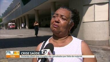 Pacientes dizem que cirurgias são suspensas por falta de material no Souza Aguiar - Tem paciente internado há um mês a espera de cirurgia