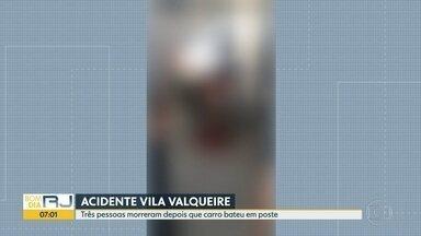 Três pessoas morrem em acidente de carro, na Vila Valqueire - Carro bateu em poste na Estrada Intendente Magalhães. Uma pessoa ainda está internada.