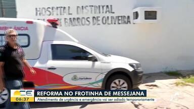 Urgência e emergência do Frotinha de Messejana param por causa de reforma - Saiba mais em g1.com.br/ce