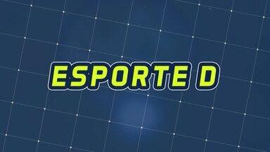 Assista à íntegra do Esporte D desta sexta-feira, 01/11 - Programa exibido em 01/11/2019.