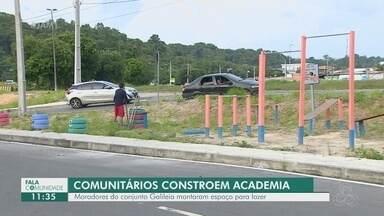 Moradores do Conjunto Galileia transformam área degradada em academia comunitária - Muitos materiais foram doados.