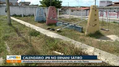 Calendário JPB no Ernani Sátiro - Moradores transformam praça abandonada em horta, em João Pessoa.