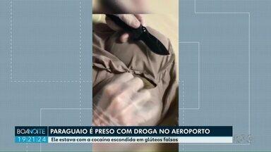 Paraguaio é preso com droga no aeroporto de Foz do Iguaçu - Ele estava com a cocaína escondida em glúteos falsos.