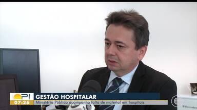 Ministério Público acompanha a falta de materiais em hospitais - Ministério Público acompanha a falta de materiais em hospitais
