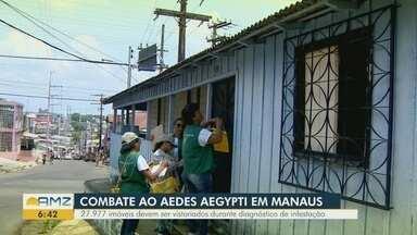 Ações de combate ao aedes aegypti é intensificada em Manaus - Imóveis estão sendo vistoriados.
