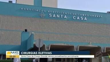 Santa Casa de Campo Grande retoma cirurgias eletivas parcialmente - Santa Casa de Campo Grande retoma cirurgias eletivas parcialmente