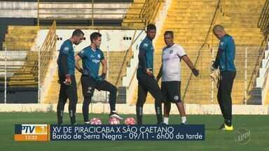 XV de Piracicaba busca bi campeonato na Copa Paulista - Primeiro jogo contra o São Caetano acontece neste sábado (9) no Barão de Serra Negra.