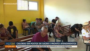 Telespectadores reclamam do calor em postos de saúde e UPA's de Londrina - Tem locais que são totalmente fechados e estão sem nenhuma ventilação.