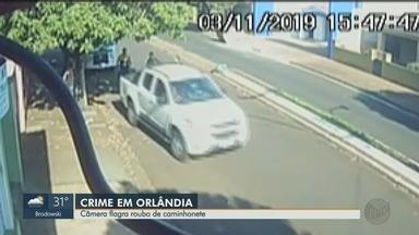 Câmera de segurança flagra roubo de caminhonete no Centro de Orlândia, SP - Ninguém foi preso e o veículo não foi encontrado.