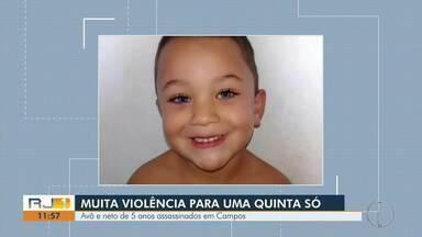 Avô e neto de 5 anos são mortos a tiros dentro de casa em Campos - Agentes receberem informações de que três pessoas usando roupas camufladas e toucas invadiram a casa e atiraram nas vítimas.