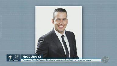 Justiça decreta prisão do vereador Tiguila Paes por golpes em vendas de casas em Paulínia - Advogado diz que parlamentar é inocente e que não se apresentou ainda por estar em viagem com a família.