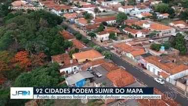 Mais de 90 cidades em Goiás podem deixar de existir devido a projeto do governo federal - Proposta é que cidades com menos de 5 mil habitantes e com pouca arrecadação se fundam a municípios vizinhos.