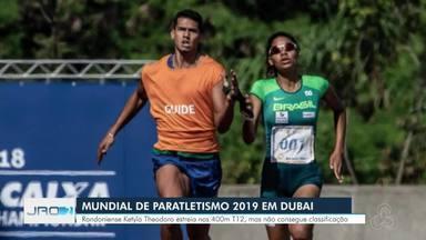 Mundial de paratletismo 2019 - Três rondonienses participam das competições.