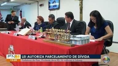 Lei autoriza parcelamento de dívida entre a Prefeitura e a Sabesp - Executivo de Presidente Prudente deve R$ 36 milhões.
