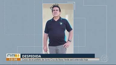 Corpo de ex-prefeito de Santa Cruz da Baixa Verde será enterrado nesta sexta-feira (8) - Ex-prefeito foi morto à tiros, na manhã da quinta-feira (7) em Calumbi, no Sertão.