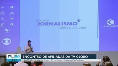 Encontro de afiliadas da Globo do Sudeste reúne cerca de 100 profissionais em Uberlândia - Assista a seguir.