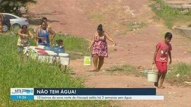 Dez bairros da Zona Norte de Macapá estão sem água há 2 semanas - Caesa diz que queimou uma das duas bombas que atendem a região. Previsão é que água retorne às torneiras ainda nesta segunda-feira.