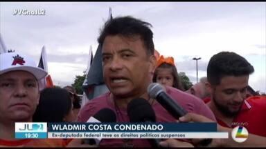 Justiça Federal condena ex-deputado Wladimir Costa e o irmão dele no Pará - MPF aponta que Mário Sérgio da Costa utilizou o cargo para promover o irmão.