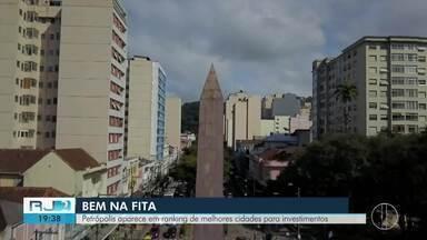 Petrópolis aparece em ranking de melhores cidades para investir - Levantamento analisou pontos como desenvolvimento econômico, social, capital humano e infraestrutura.