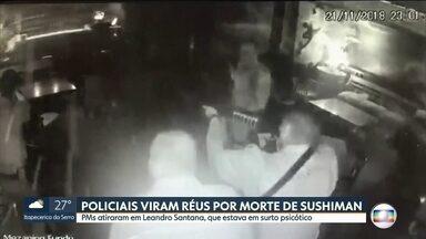 PMs viram réus pela morte de sushiman na zona sul da capital - A Justiça aceitou a denúncia do Ministério Público e tornou réus os dois policiais militares acusados de matar o sushiman Leandro Santana dos Santos, há um ano.