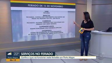 Confira quais serviços funcionam neste feriadão em Porto Alegre - Assista ao vídeo.